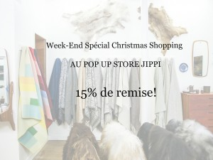 Week-end Christmas Shopping! Le Pop Up Store à -15% !